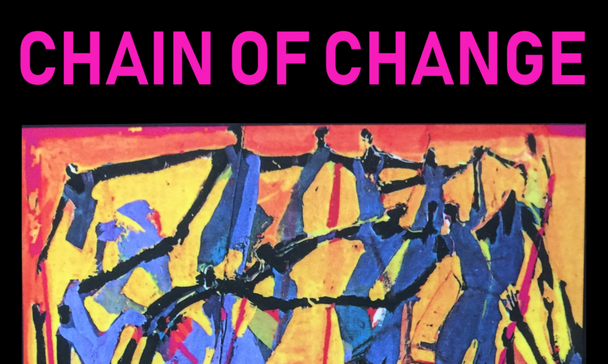 The Original Chain of Change